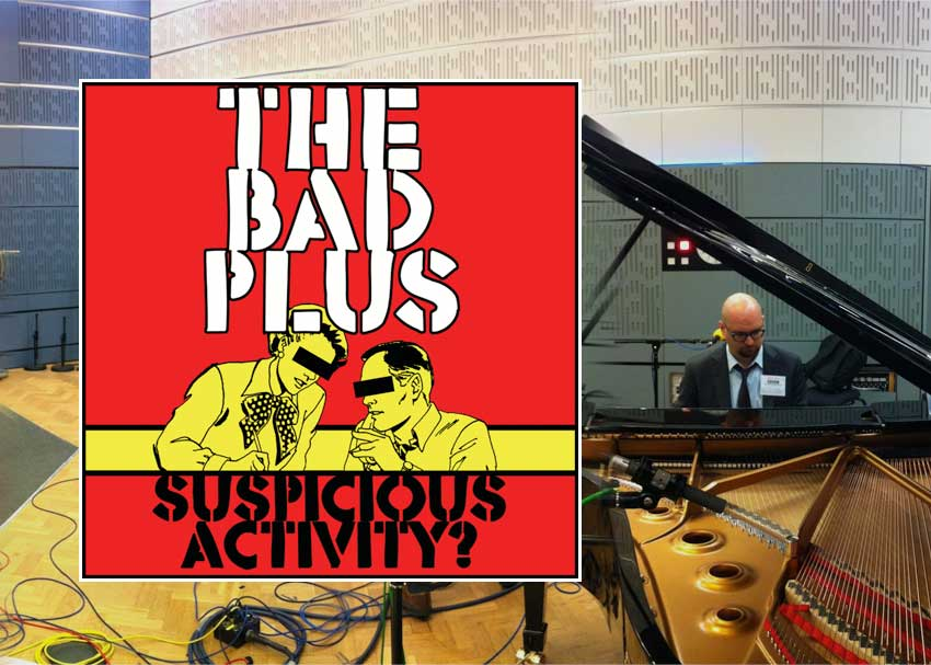 The Bad Plus - Suspicious Activity