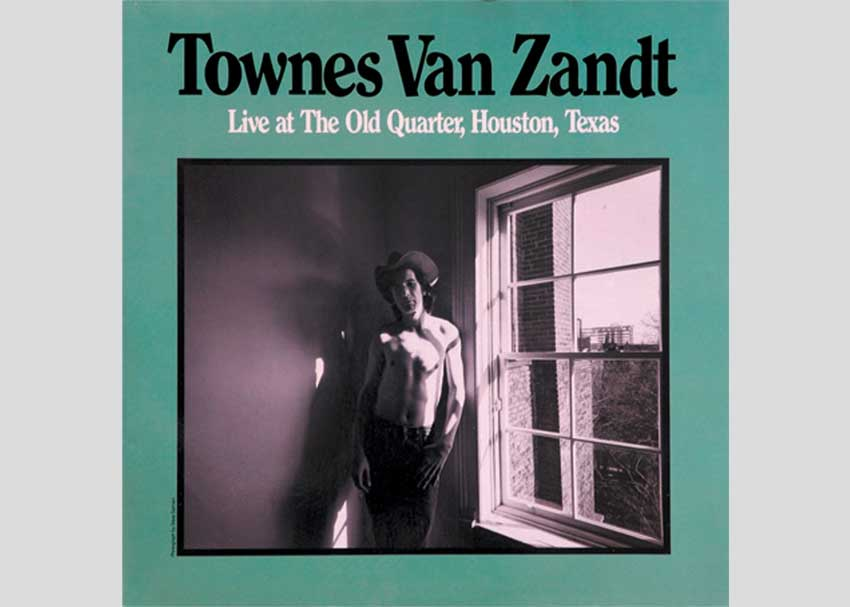 Townes Van Zandt Live at the Old Quarter, Houston