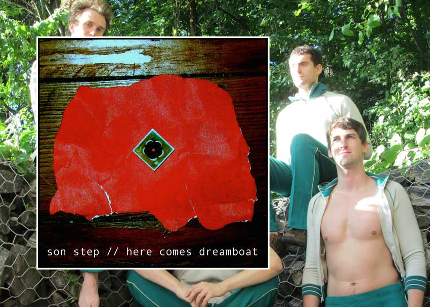 Son Step - Here Comes Dreamboat