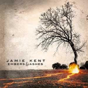 Jamie Kent Embers & Ashes EP
