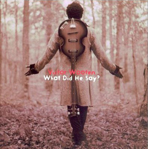 Victor Wooten's first Hofner bass seen on the cover of What Did He Say?