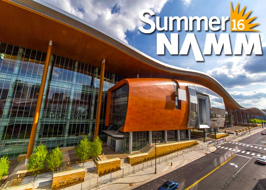 Summer NAMM 2016 Preview