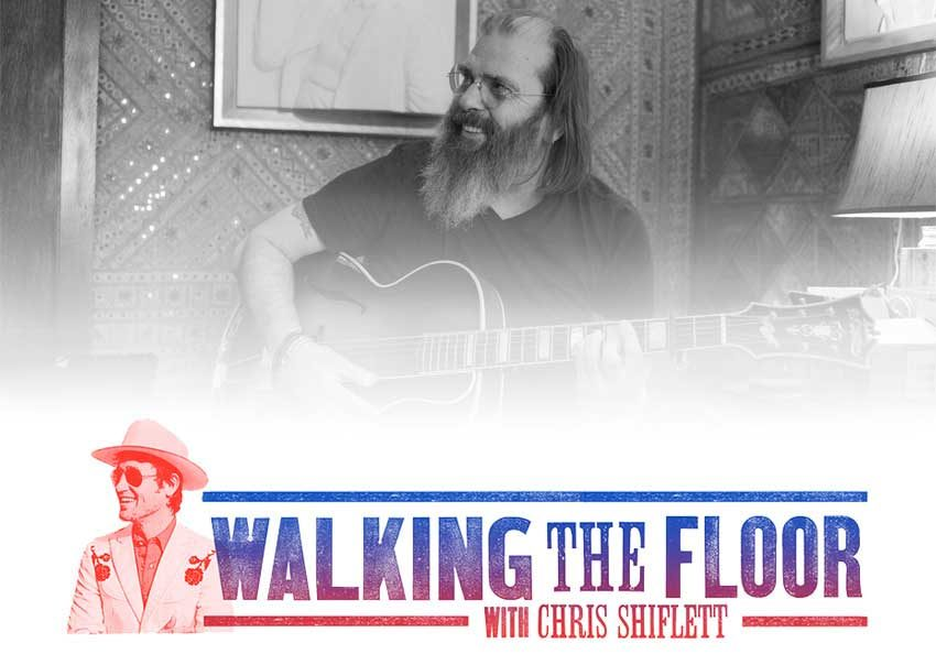 Walking the Floor Episode 95 Steve Earle