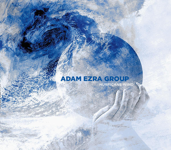 Adam Ezra Group: Hurricane Wind