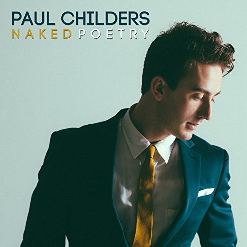 Paul Childers: Naked Poetry