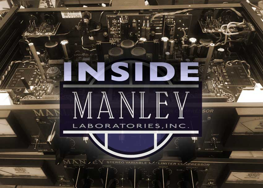 Inside Manley Laboratories