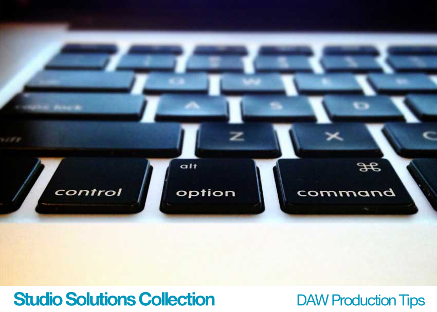 Studio Solutions Collection: DAW Production Tips
