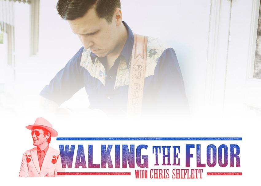 BJ Barham Walking the Floor Episode 136