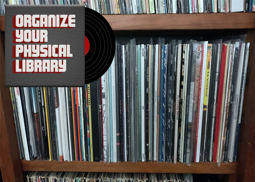 Organize Your Physical Music Library
