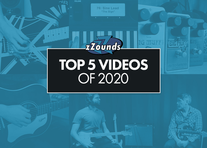 zZounds Top 5 Videos of 2020