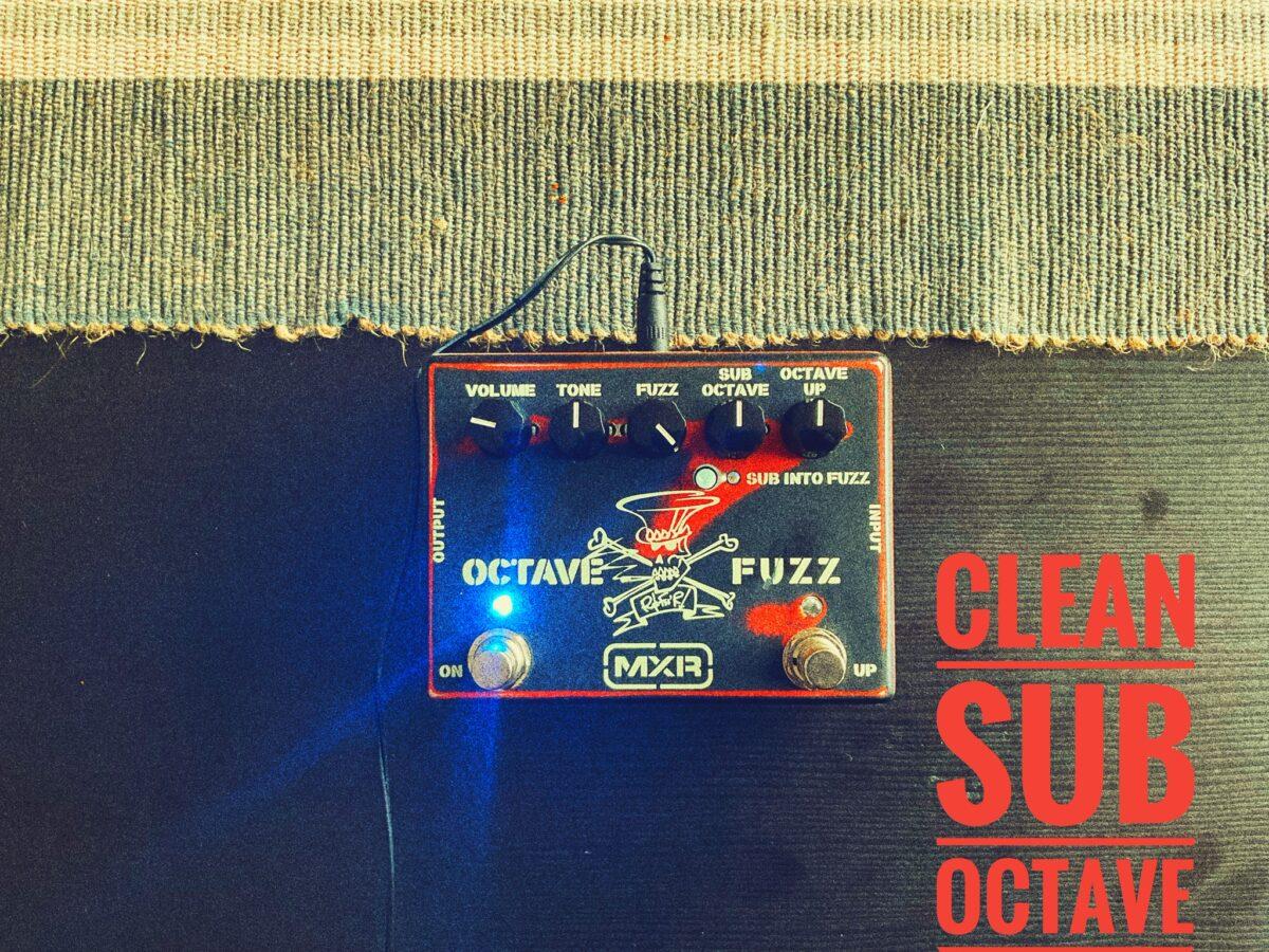 MXR Slash Octave Fuzz - Clean Sub Octave